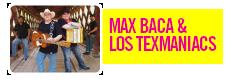 max-baca-los-texmaniacs